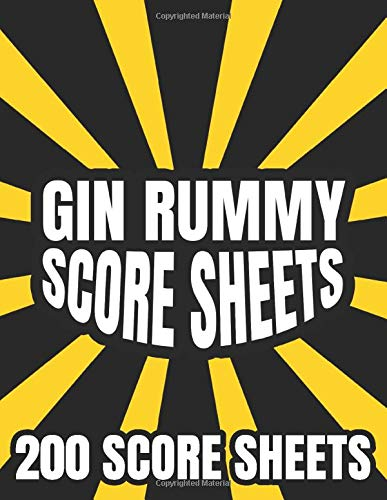 Gin Rummy Score Sheets: 200 score sheets - Large Size - To Record Over 1600 game of gin rummy card game
