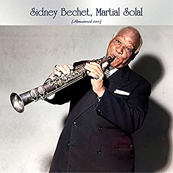 Sidney Bechet Martial Solal (Remastered 2021)