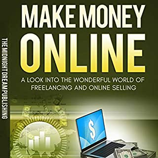 Internet Income: Make Money Online audiobook cover art