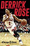 Derrick Rose: The Injury, Recovery, and Return of a Chicago Bulls Superstar (English Edition)