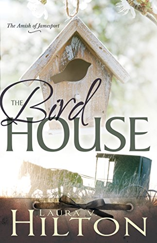 The Birdhouse (The Amish of Jamesport Book 3) (English Edition)