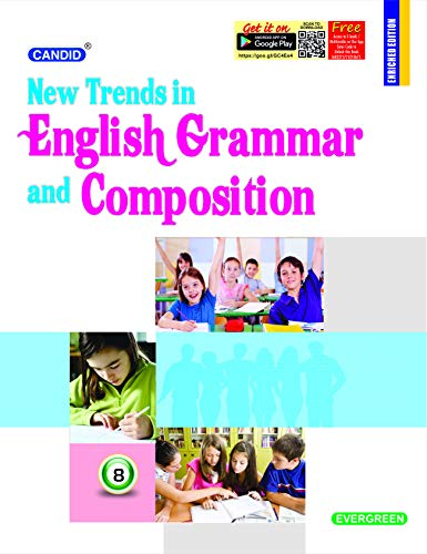 Candid New Trends in English Grammar and Composition Class - 8