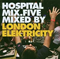 Hospital Mix 5 by Mixed By London Elektricity