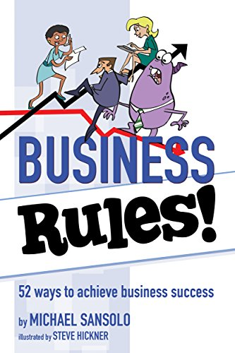 Business Rules!: 52 Ways to Achieve Business Success (English Edition)