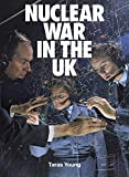Nuclear War In The UK