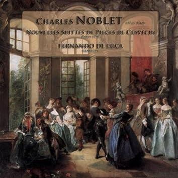 Charles Noblet - Nouvelles Suittes De Pieces De Clavecin (1757)
