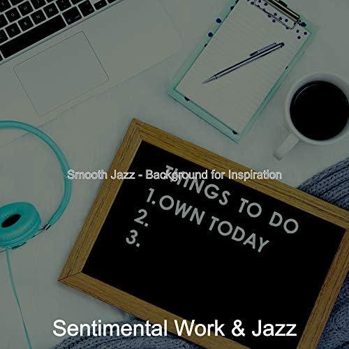 Sentimental Work & Jazz