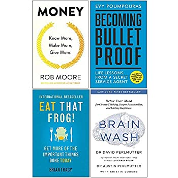 Money Know More Make More Give More Becoming Bulletproof Eat That Frog Brain Wash 4 Books Collection Set