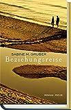 Sabine M. Gruber: Beziehungsreise