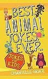 Best Animal Jokes Ever: Jokes for Kids (Joke Books)