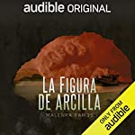 La Figura de Arcilla [The Clay Figure]  By  cover art