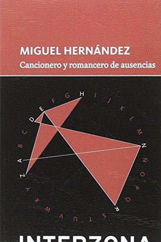 Cancionero y romancero de ausencias (ZONA DE TESOROS)