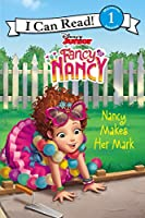 Disney Junior Fancy Nancy: Nancy Makes Her Mark (I Can Read Level 1)