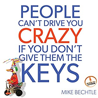 People Can't Drive You Crazy If You Don't Give Them the Keys audiobook cover art
