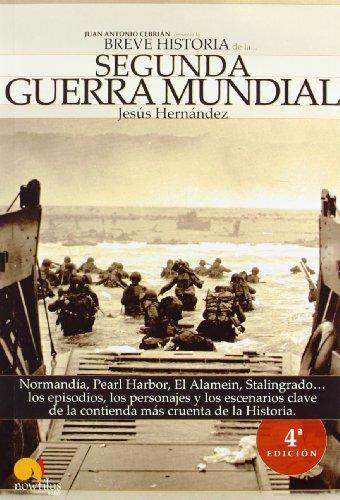 Breve historia de la Segunda Guerra Mundial: Normandía,...