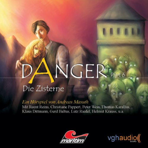 Die Zisterne (Danger 6)  Titelbild