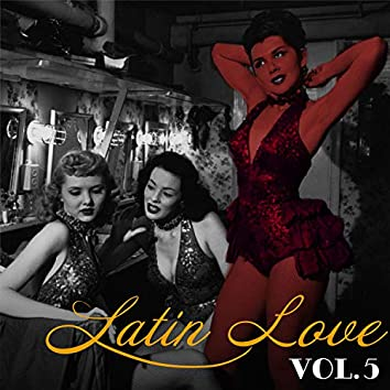 Latin Love, Vol. 5