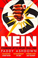 Nein: Standing Up to Hitler 1935-1944