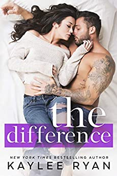 The Difference by [Kaylee Ryan]