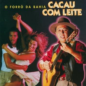 O Forró Da Bahia