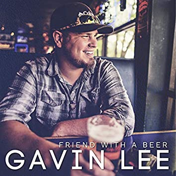 Friend with a Beer