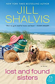 Lost and Found Sisters: A Novel (The Wildstone Series Book 1) by [Jill Shalvis]