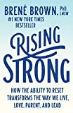 Real Estate Investing Books! - Rising Strong: How the Ability to Reset Transforms the Way We Live, Love, Parent, and Lead