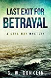 Last Exit For Betrayal: A Cape May Mystery