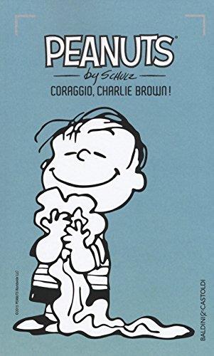 Coraggio, Charlie Brown! (Vol. 1)