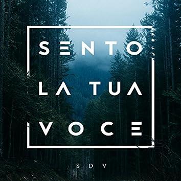 Sento la tua voce