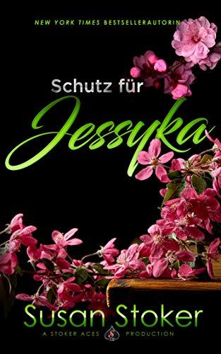 Schutz für Jessyka (SEALs of Protection 7)