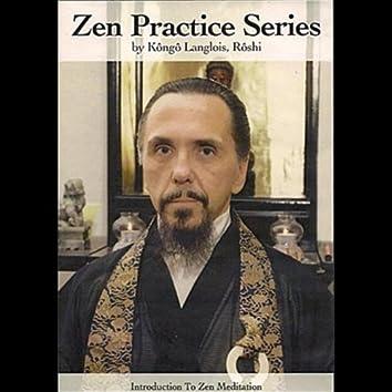 Zen Practice Series