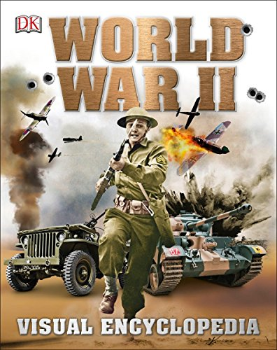 World War II: Visual Encyclopedia