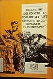 Die Unschuld und die Schrift: Deutsche Frauenromane im 18. Jahrhundert (Aktuelle Frauenforschung) - Helga Meise