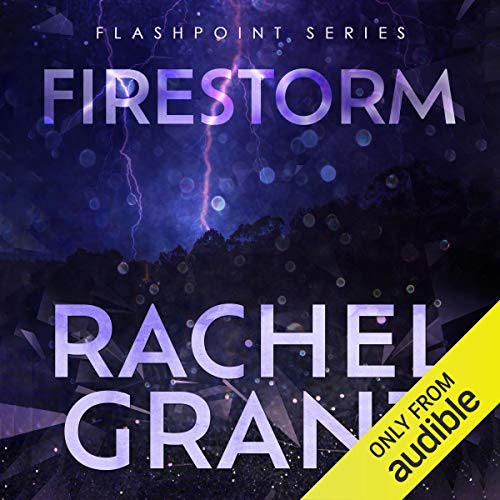 Firestorm                   By:                                                                                                                                 Rachel Grant                               Narrated by:                                                                                                                                 Greg Tremblay                      Length: 11 hrs and 2 mins     2 ratings     Overall 4.5