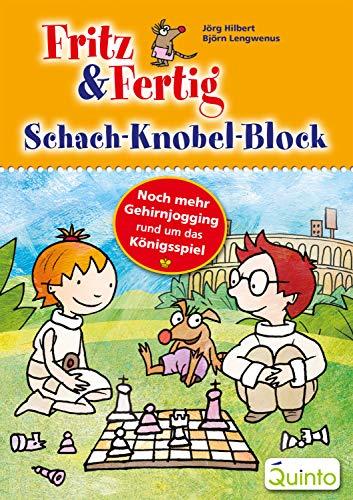 Fritz & Fertig Schach-Knobel-Block: Noch mehr Gehirnjogging rund um das Königsspiel (Fritz & Fertig / Schach lernen)