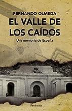 El Valle de los Caídos: Una memoria de España