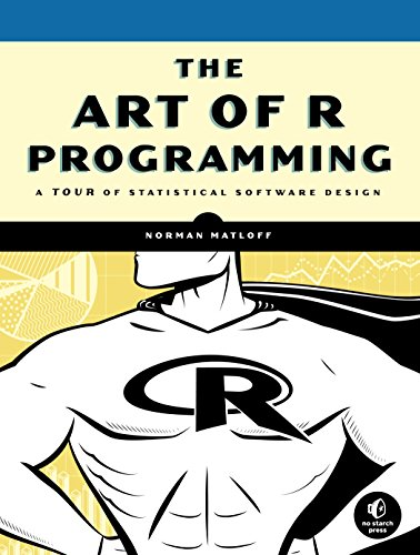 Compare Textbook Prices for The Art of R Programming: A Tour of Statistical Software Design 1 Edition ISBN 8601404372872 by Matloff, Norman
