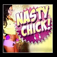 Nasty Chick by DJ Rhiannon (2012-08-24?