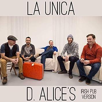 D. Alice's (Irish Pub Version)