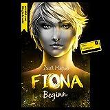 Beginn: Fiona 1