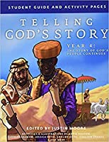 Telling God's Story: Year Four Activity Book: the Story of God's People Continues