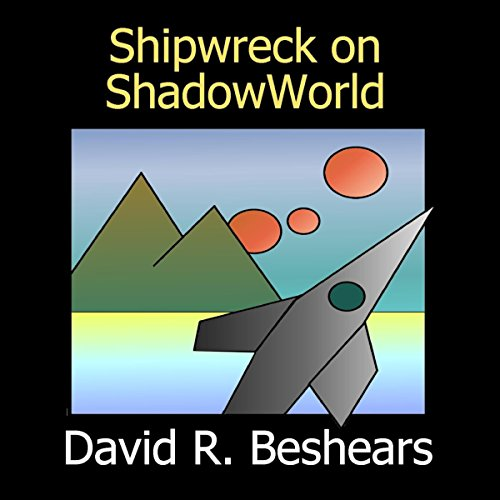 Shipwreck on ShadowWorld audiobook cover art