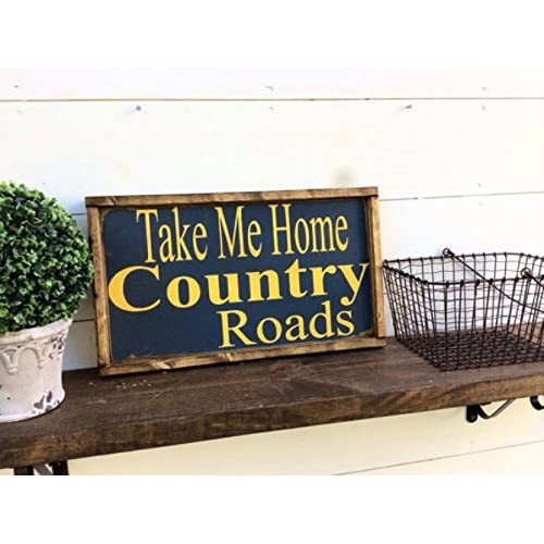 Astounding Amazon Com Take Me Home Country Roads Wood Sign Wv Sign Creativecarmelina Interior Chair Design Creativecarmelinacom