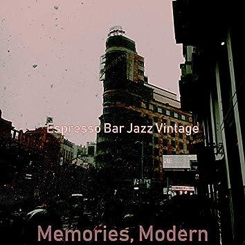Memories, Modern