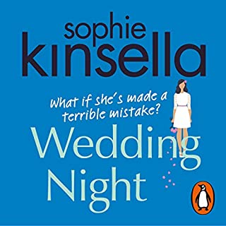Wedding Night                   By:                                                                                                                                 Sophie Kinsella                               Narrated by:                                                                                                                                 Finty Williams,                                                                                        Beth Chalmers,                                                                                        Michael Fenton Stevens                      Length: 13 hrs and 1 min     427 ratings     Overall 4.0