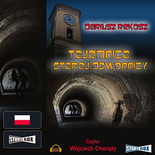 Tajemnica starej dzwonnicy audiobook cover art