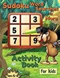 Sudoku Word Searches and More, Activity Book for Kids Ages 6-8: Fun Word Puzzles for Clever Kids, Words and Games Activity for Children