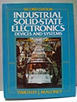Industrial Solid-State Electronics: Devices and Systems 0134634063 Book Cover