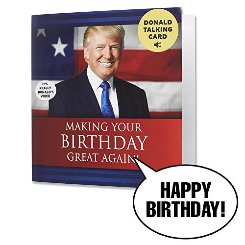Talking Trump Birthday Card - Wishes You A Happy Birthday in Donald Trump's Real Voice - Surprise Someone with A Personal Birthday Greeting from The President of The United States - Includes Envelope